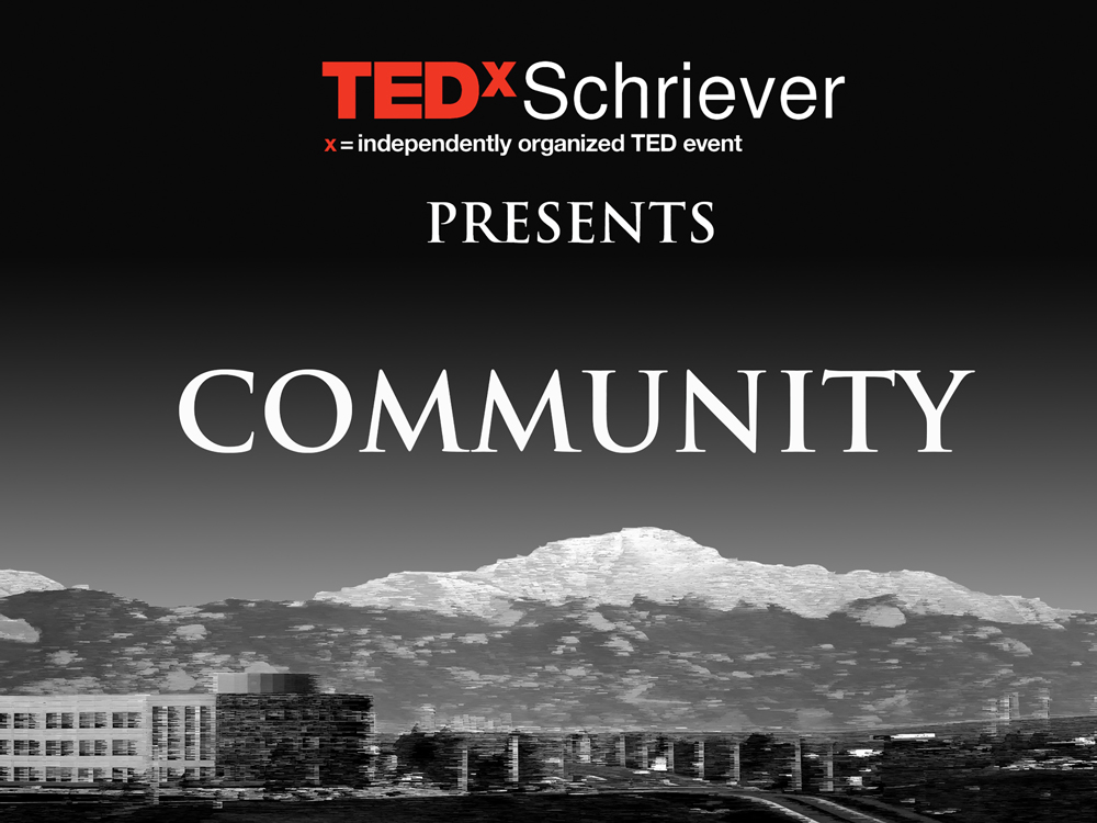 U.S. Air Force graphic/Tech. Sgt. Julius Delos Reyes The 2016 TEDxSchriever embodied the 50th Space Wing's vision of evolving the force by developing its Airmen's understanding of being part of a community as well as educating them on the diversity of Team Schriever and Colorado Springs.
